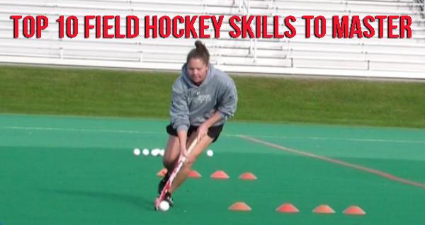 1fb4e1e31 Top 10 Field Hockey Skills to Master