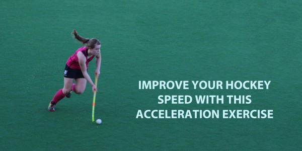 How To Increase Speed In Field Hockey With This Acceleration Exercise